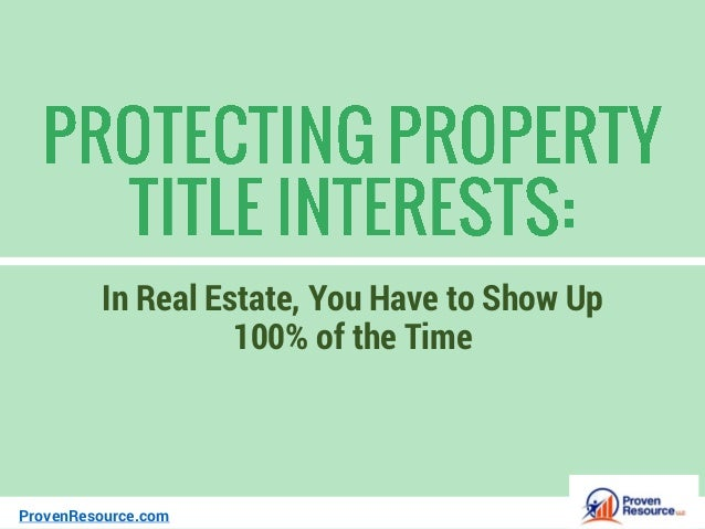 In Real Estate, You Have to Show Up 100% of the Time ProvenResource.com