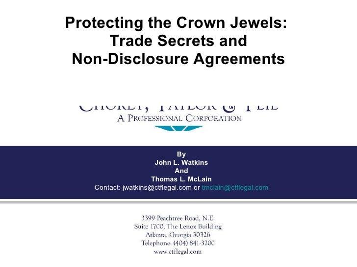 <ul><li>Protecting the Crown Jewels:  </li></ul><ul><li>Trade Secrets and </li></ul><ul><li>Non-Disclosure Agreements </li...