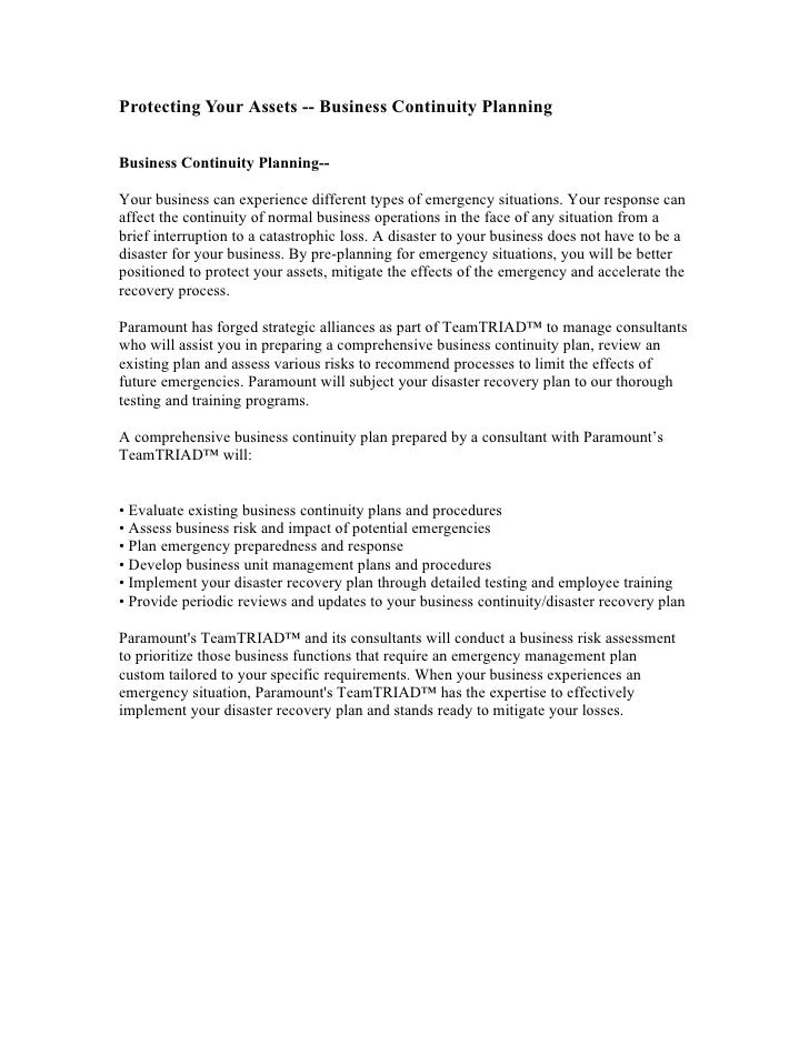 Protecting Your Assets -- Business Continuity Planning   Business Continuity Planning--  Your business can experience diff...