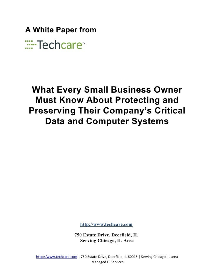 A White Paper from      What Every Small Business Owner  Must Know About Protecting and Preserving Their Company's Critica...
