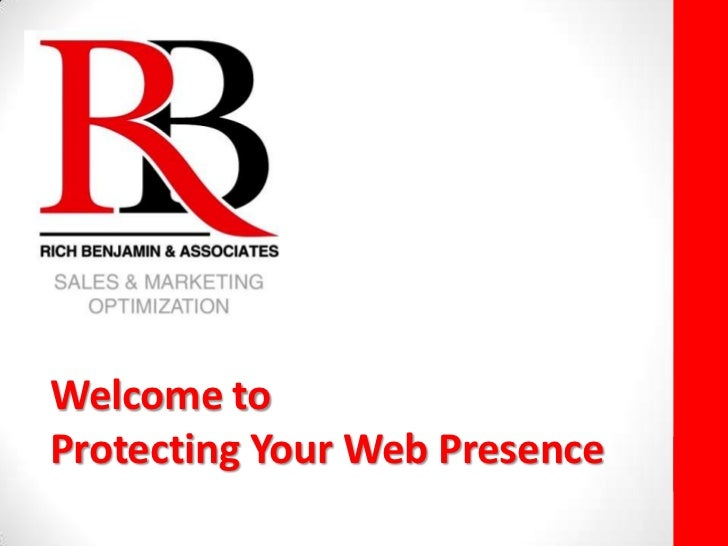 Welcome toProtecting Your Web Presence