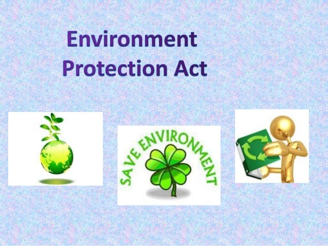 environment protecton act