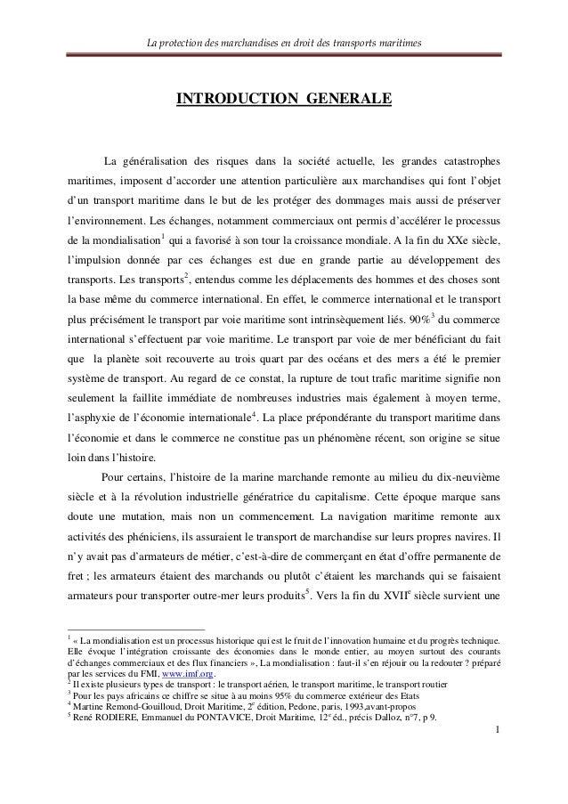 Laprotectiondesmarchandisesendroitdestransportsmaritimes 1 INTRODUCTION GENERALE La généralisation des risques d...