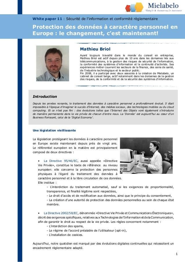 Protection des données à caractère personnel en  Europe : le changement, c'est maintenant!  1  White paper 11 : Sécurité d...