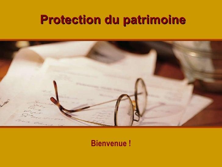 Protection du patrimoine Bienvenue !