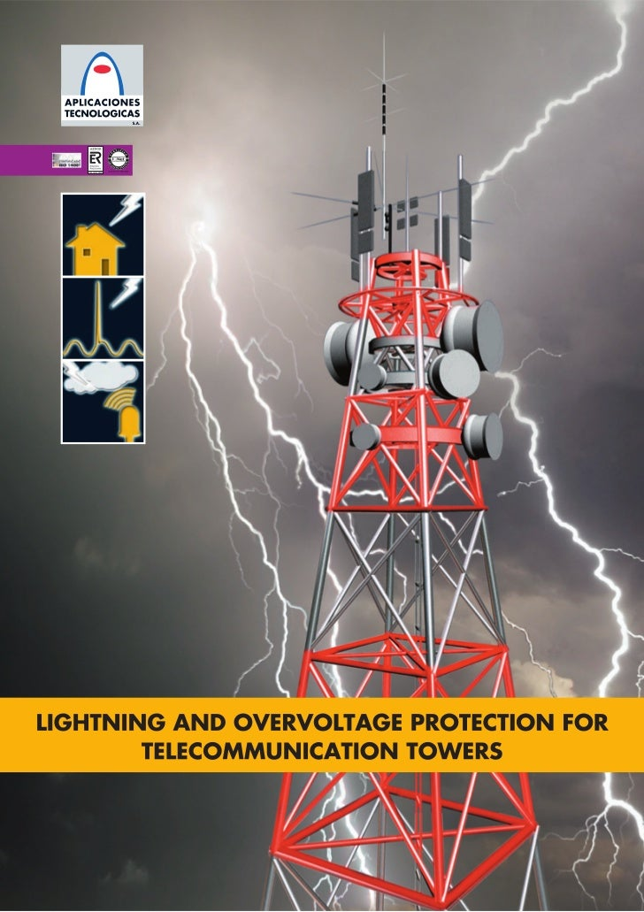 Lightning Protection for telecommunication towers
