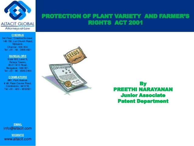 PROTECTION OF PLANT VARIETY AND FARMER'S RIGHTS ACT 2001 CHENNAI 3rd Floor, 'Creative Enclave', 148-150, Luz Church Road, ...