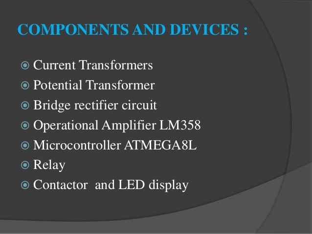 Basic Protection Of Transformer Using Microcontroller Based Relay
