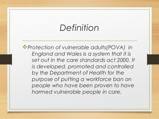 Protection of vulnerable adults