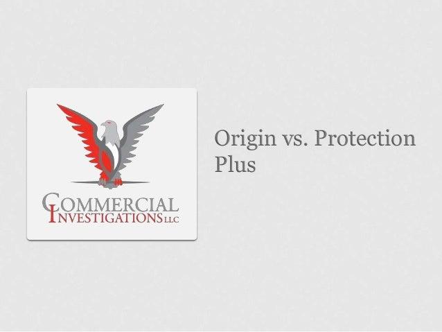 Origin vs. ProtectionPlus