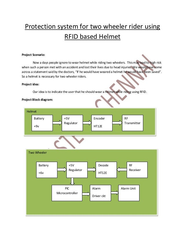 Protection system for two wheeler rider using               RFID based HelmetProject Scenario:        Now a days people ig...