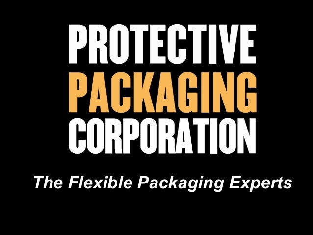 The Flexible Packaging Experts