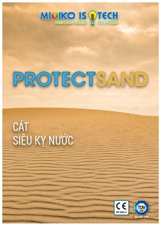 "CÁT KỴ NƯỚC ""Protectsand"" .Hydrophobic Sand ""Protectsand"""