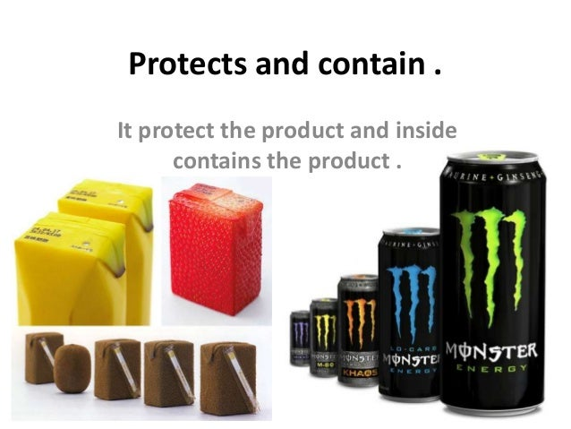 Protects and contain .It protect the product and insidecontains the product .