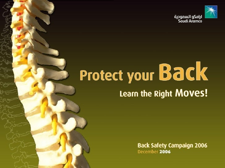Back Safety Your back is at work 24 hours a day. It takes part in almost every move you make. Because of its workload, ...