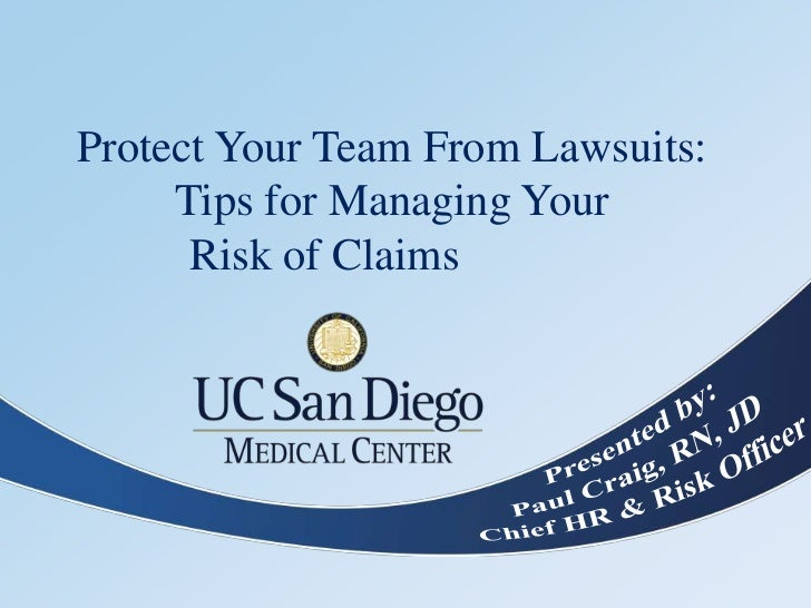 Protect Your Team From Lawsuits:     Tips for Managing Your      Risk of Claims