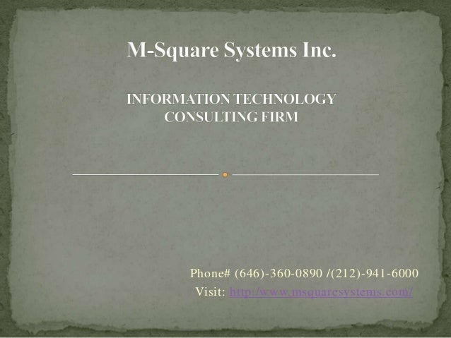 Phone# (646)-360-0890 /(212)-941-6000Visit: http:/www.msquaresystems.com/