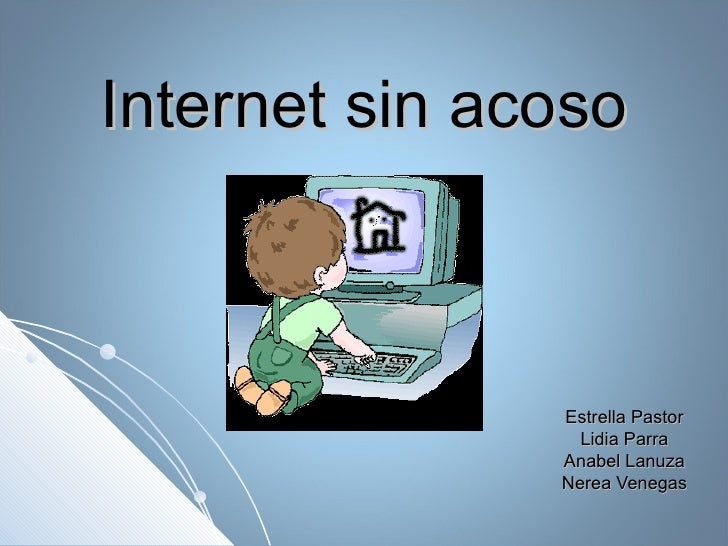 Internet sin acoso Estrella Pastor Lidia Parra Anabel Lanuza Nerea Venegas