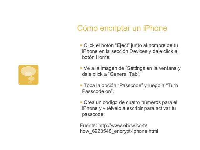 """Cómo encriptar un iPhone§Click el botón """"Eject"""" junto al nombre de tuiPhone en la sección Devices y dale click albotón H..."""