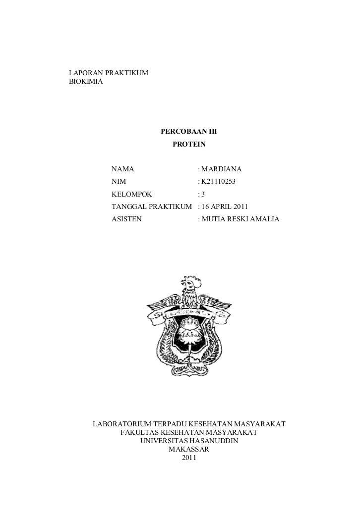 LAPORAN PRAKTIKUMBIOKIMIA                    PERCOBAAN III                       PROTEIN         NAMA                : MAR...