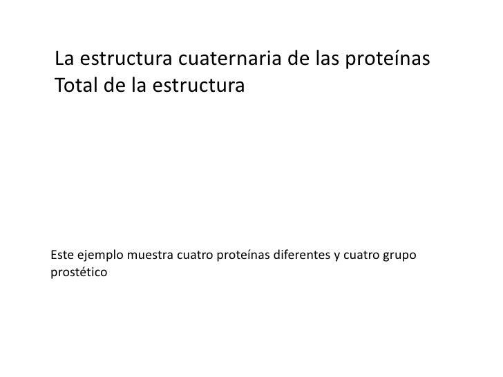 la estructura 3-D - terciaria</li></li></ul><li>Terciario estructura de las proteínas<br />Los resultados de la interacció...