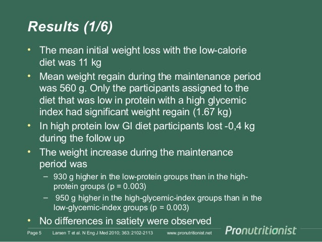 Results (1/6) • The mean initial weight loss with the low-calorie diet was 11 kg • Mean weight regain during the maintenan...