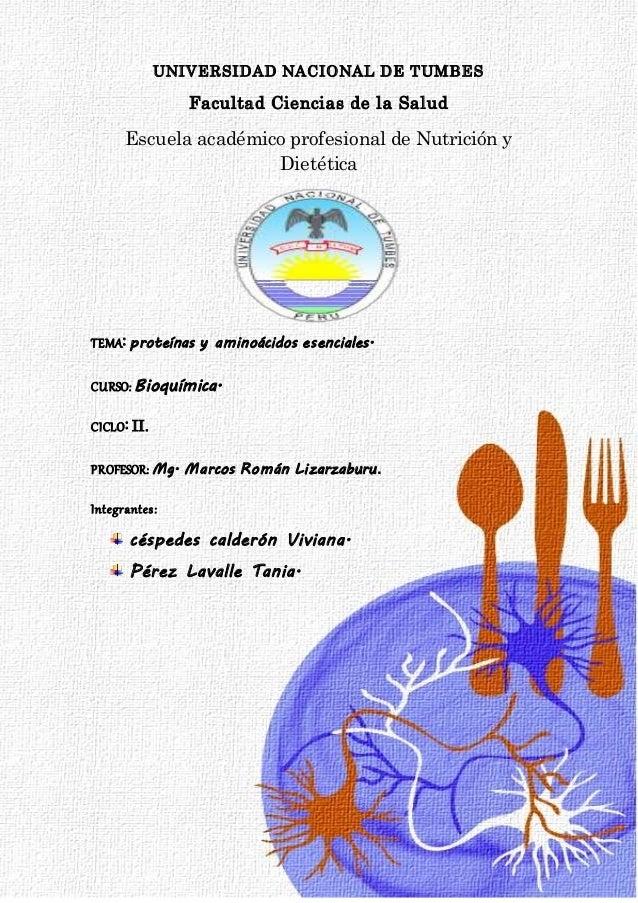 UNIVERSIDAD NACIONAL DE TUMBES Facultad Ciencias de la Salud Escuela académico profesional de Nutrición y Dietética TEMA: ...