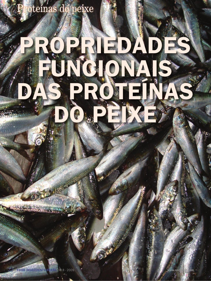 Proteínas do peixe     propriedades      fUncionais     das proteÍnas       do peixe22   FOOD INGREDIENTS BRASIL Nº 8 - 20...