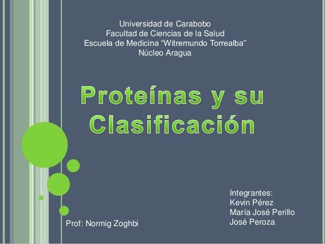 """Universidad de Carabobo Facultad de Ciencias de la Salud Escuela de Medicina """"Witremundo Torrealba"""" Núcleo Aragua Prof: No..."""