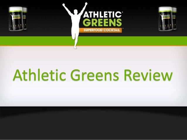 Athletic Greens Review