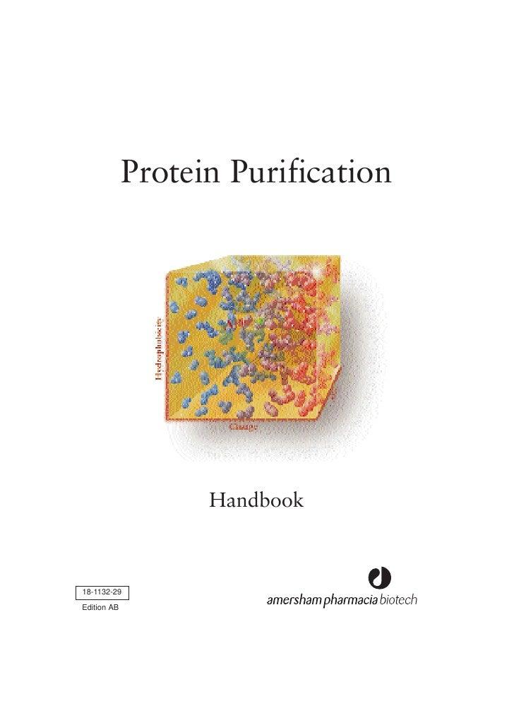 Protein Purification                        Handbook    18-1132-29  Edition AB