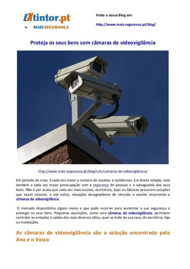 Proteja  os  seus  bens  com  câmaras  de  videovigilância   ...