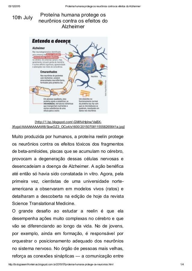 03/12/2015 ProteínahumanaprotegeosneurônioscontraosefeitosdoAlzheimer http://biologiasemfronteiras.blogspot.com.b...