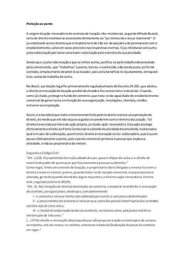 Proteção ao ponto A origemdaação renovatóriade contratode locação não-residencial,segundoAlfredoBuzaid, seriado direitomed...
