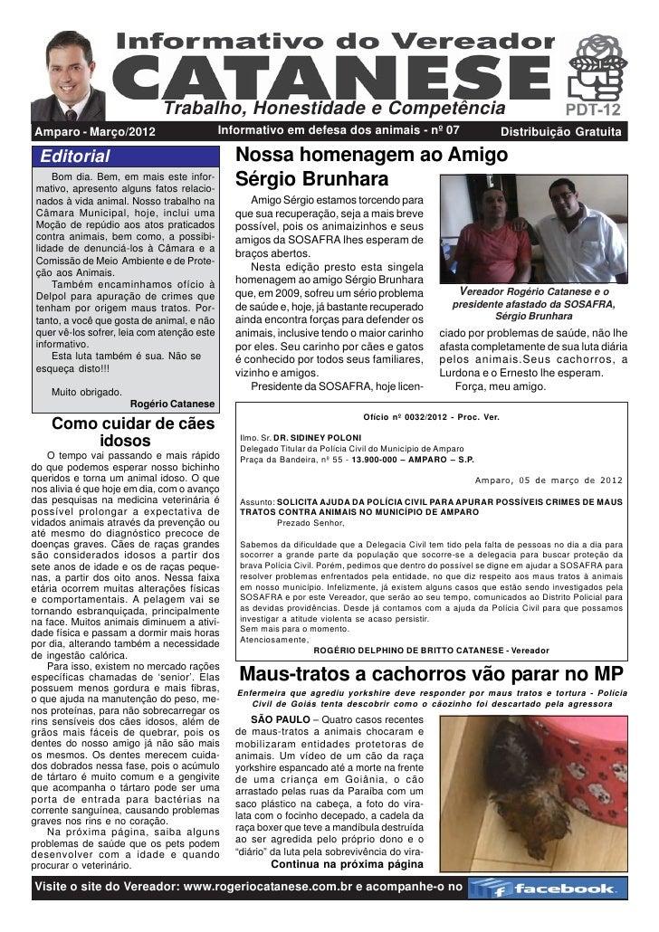 Trabalho, Honestidade e CompetênciaAmparo - Março/2012                          Informativo em defesa dos animais - nº 07 ...