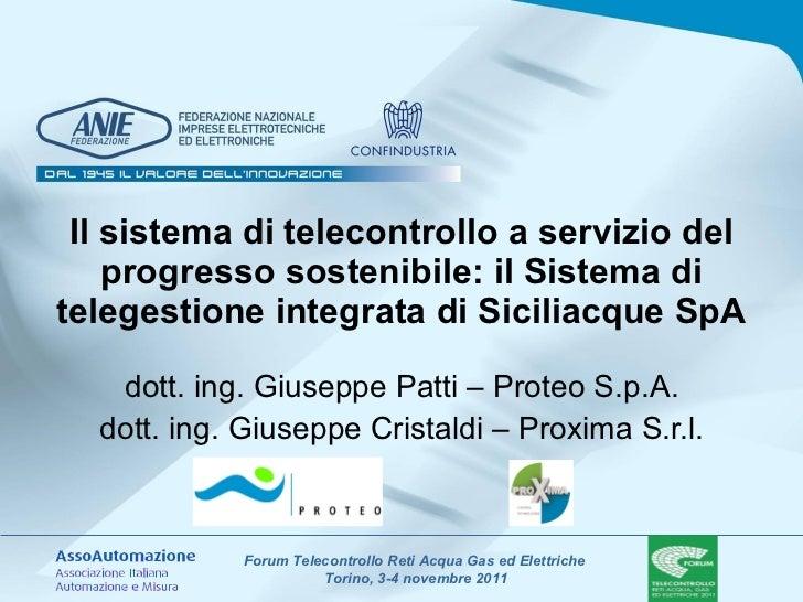 Il sistema di telecontrollo a servizio del progresso sostenibile: il Sistema di telegestione integrata di Siciliacque SpA ...