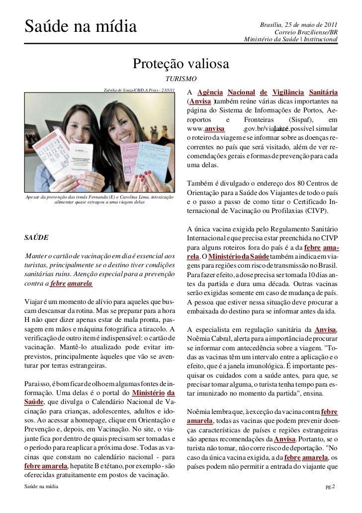 Saúde na mídia                                                                                           Brasília, 25 de m...
