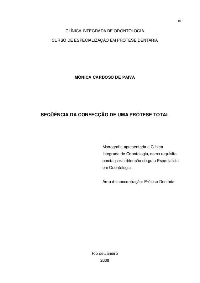 10        CLÍNICA INTEGRADA DE ODONTOLOGIA   CURSO DE ESPECIALIZAÇÃO EM PRÓTESE DENTÁRIA            MÔNICA CARDOSO DE PAIV...