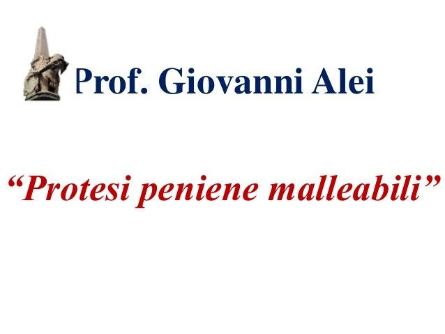 """Prof. Giovanni Alei """"Protesi peniene malleabili"""""""