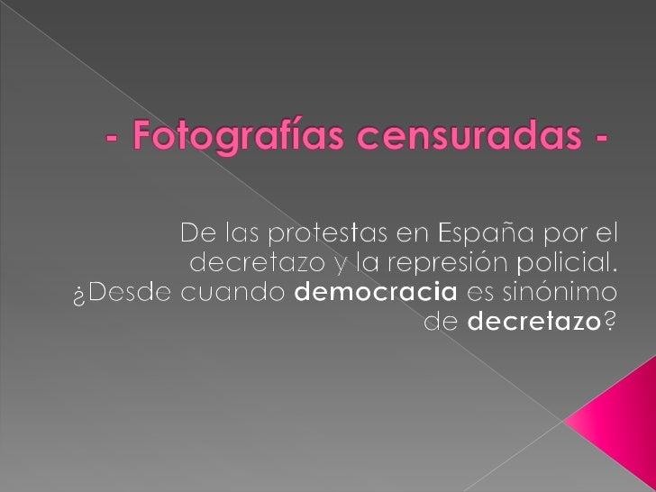 Protesta en españa 2012 decretazo