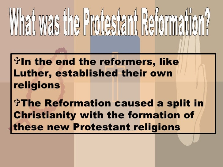 a research of the protestant reformation As protestants prepare to commemorate the 500th anniversary of the reformation, a new pew research center survey finds that the prevailing view among catholics.