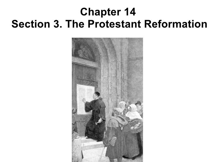 Chapter 14  Section 3. The Protestant Reformation