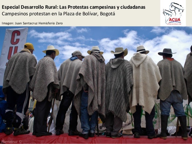 Especial  Desarrollo  Rural:  Las  Protestas  campesinas  y  ciudadanas   Campesinos  protestan  en  ...