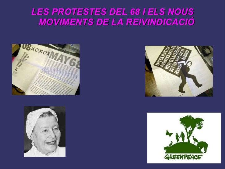 LES PROTESTES DEL 68 I ELS NOUS MOVIMENTS DE LA REIVINDICACIÓ
