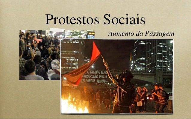 Protestos Sociais Aumento da Passagem