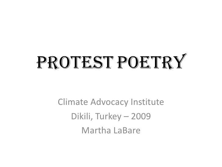 ProtestPoetry<br />Climate Advocacy Institute<br />Dikili, Turkey – 2009<br />Martha LaBare<br />