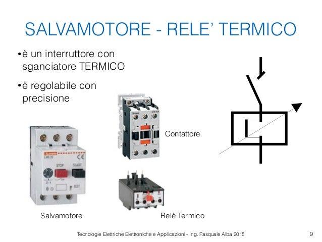 Schema Elettrico Contattore E Salvamotore : Protezioni elettriche