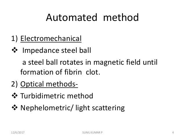 Automated method 1) Electromechanical  Impedance steel ball a steel ball rotates in magnetic field until formation of fib...