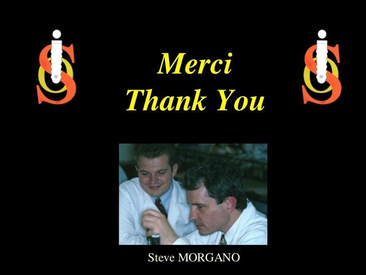 MerciThank You Steve MORGANO