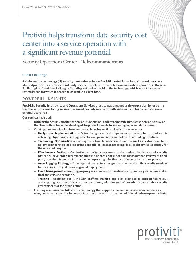 Protiviti helps transform data security cost center into a service operation with a significant revenue potential Security...